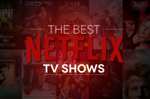 best shows on netflix