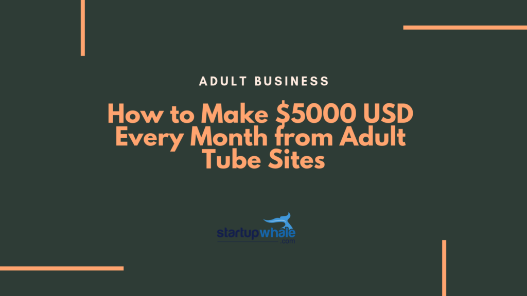 make money adult tube sites